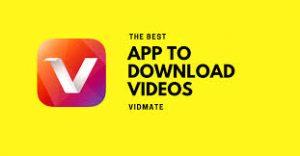 vidmate apk - app to download videos.