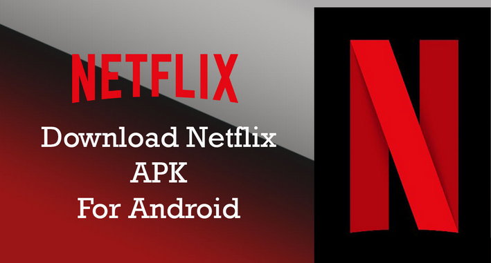 Netflix mod apk - Download for Android with logo.