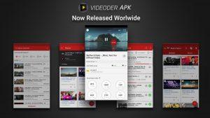 Videoder premium apk is released worldwide