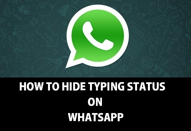 how to hide typing status in whatsapp