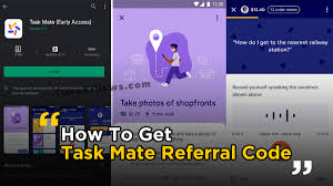 how to get task mate referral code.