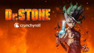 watch Dr stone on Crunchyroll for free.