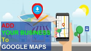 add your business to google maps.