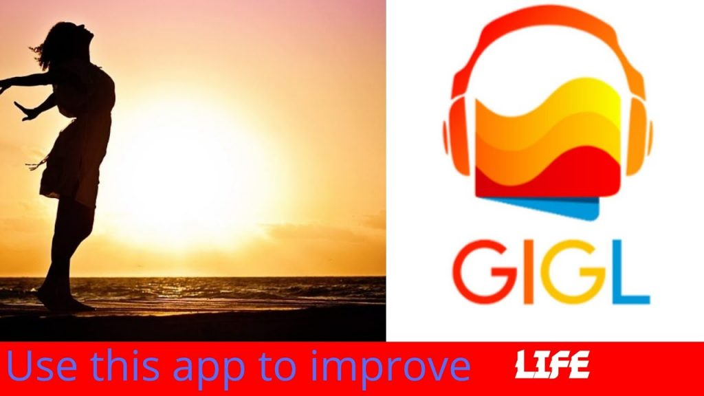 use Gigle premium apk to improve life. it is a mod apk with unlocked premium content.