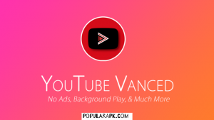 in youtube vanced apk there are no ads, allows background play